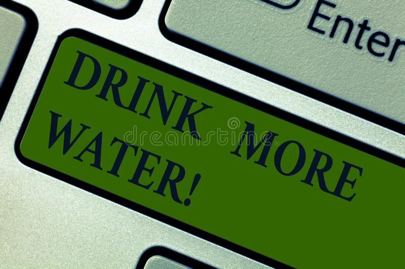 Handwriting text Drink More Water. Concept meaning increase amount of drinking water required varies everyday Keyboard royalty free stock photography
