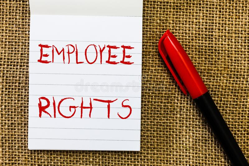 Handwriting text Employee Rights. Concept meaning All employees have basic rights in their own workplace.  royalty free stock photo