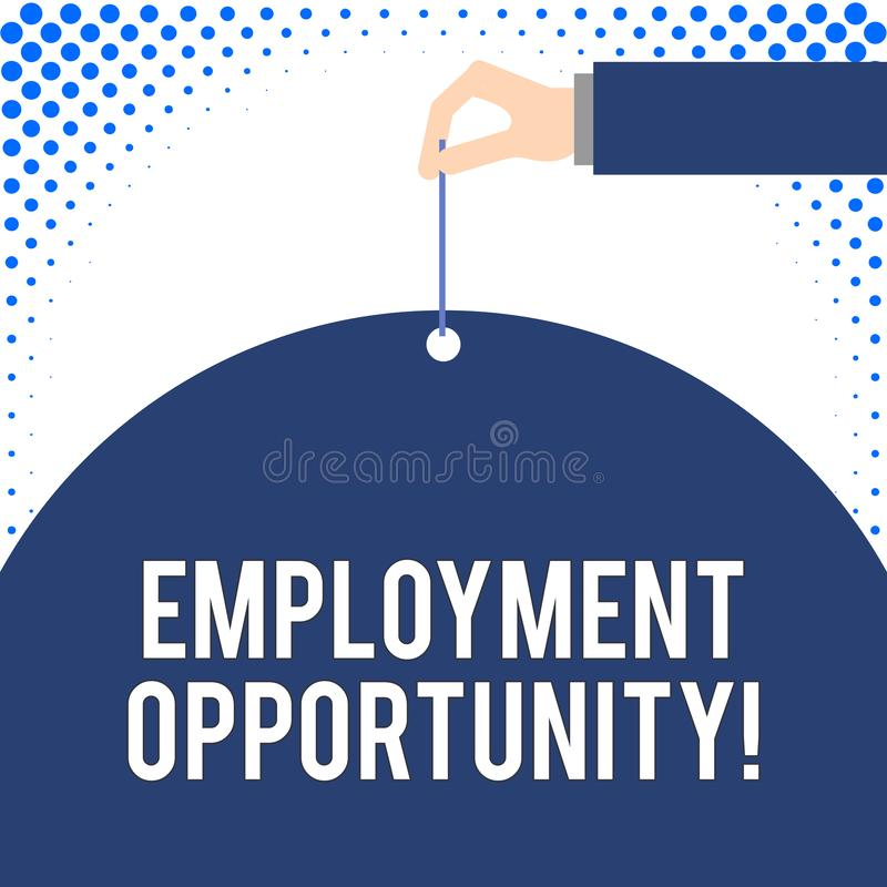 Handwriting text Employment Opportunity. Concept meaning no Discrimination against Applicant Equal Policy Male hand arm. Handwriting text Employment Opportunity royalty free illustration