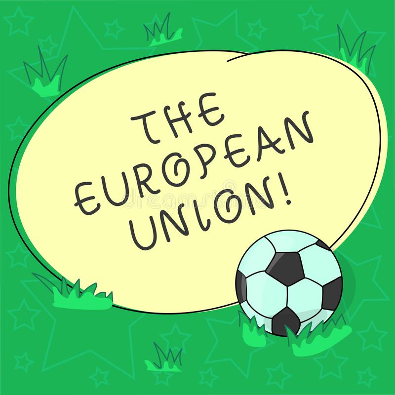 Handwriting text The European Union. Concept meaning EU to which the member states of the EEC are evolving Soccer Ball. On the Grass and Blank Outlined Round royalty free illustration