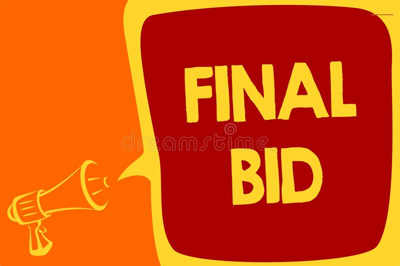 Handwriting text Final Bid. Concept meaning The decided cost of an item which is usualy very expensive Megaphone loudspeaker speec. H bubble important message vector illustration