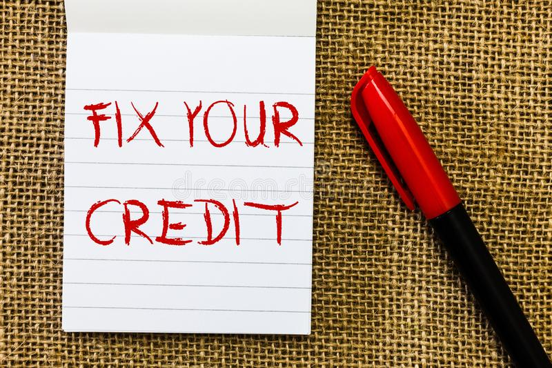 Handwriting text Fix Your Credit. Concept meaning Keep balances low on credit cards and other credit.  royalty free stock photos