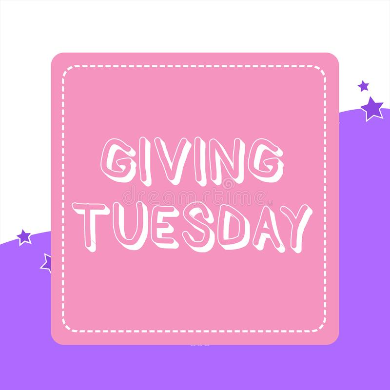 Handwriting text Giving Tuesday. Concept meaning international day of charitable giving Hashtag activism Dashed Stipple. Handwriting text Giving Tuesday stock illustration