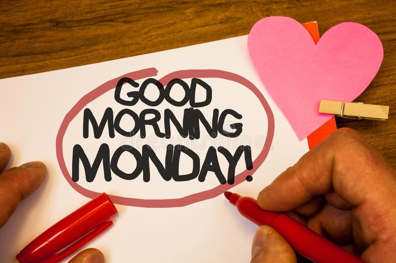 Handwriting text Good Morning Monday Motivational Call. Concept meaning Happy Positivity Energetic Breakfast Human hand retain red. Pen circled black words stock image