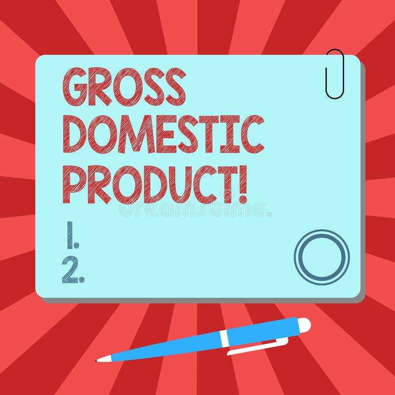 Handwriting text Gross Domestic Product. Concept meaning total value of everything produced in the country Blank Square Color stock illustration