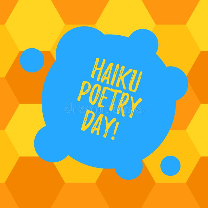 Handwriting text Haiku Poetry Day. Concept meaning traditional form of Japanese that consist of three lines Blank. Deformed Color Round Shape with Small Circles royalty free illustration