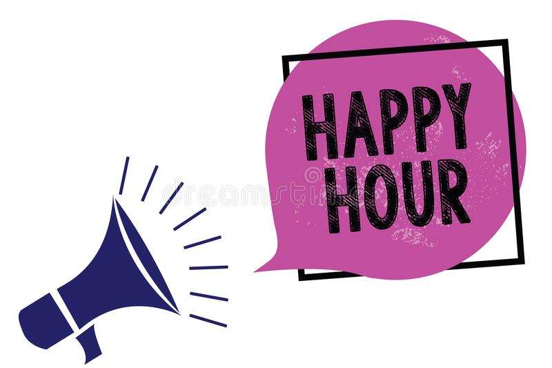 Handwriting text Happy Hour. Concept meaning Spending time for activities that makes you relax for a while Megaphone loudspeaker s. Peaking loud screaming frame royalty free illustration