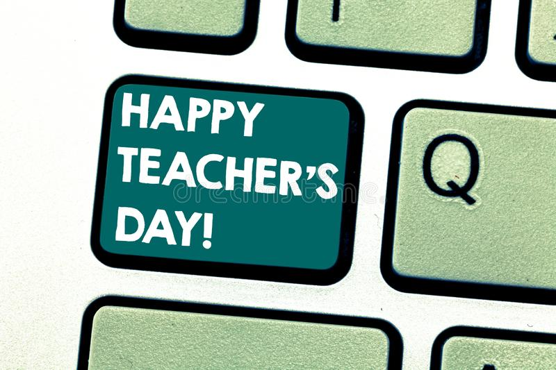 Handwriting text Happy Teacher S Is Day. Concept meaning birth second President India used celebrate masters Keyboard stock photos