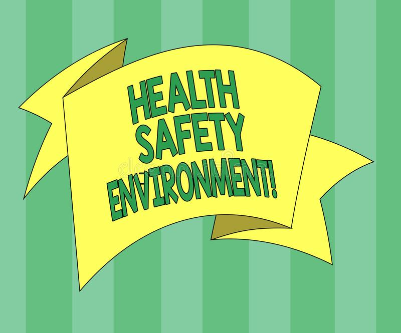 Handwriting text Health Safety Environment. Concept meaning Environmental protection and safety at work Folded 3D Ribbon Strip. Solid Color Blank Sash photo for stock illustration