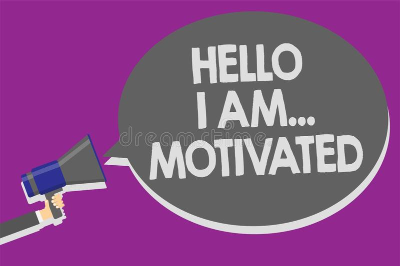 Handwriting text Hello I Am... Motivated. Concept meaning haivng inner sound to do more in work or life Man holding megaphone loud. Speaker speech bubble message stock illustration