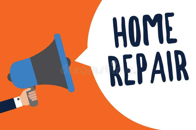 Handwriting text Home Repair. Concept meaning maintenance or improving your own house by yourself using tools Man holding megaphon. E loudspeaker speech bubble stock illustration