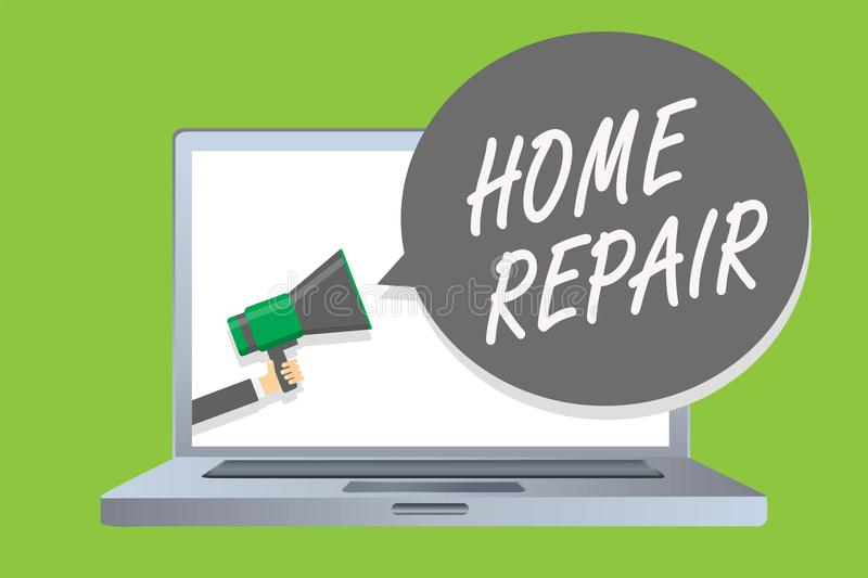 Handwriting text Home Repair. Concept meaning maintenance or improving your own house by yourself using tools Man holding megaphon. E loudspeaker speech bubble vector illustration