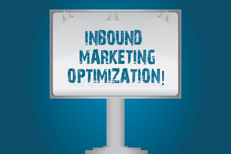 Handwriting text Inbound Marketing Optimization. Concept meaning process of drawing the attention of prospects Blank Lamp Lighted. Color Signage Outdoor Ads royalty free illustration
