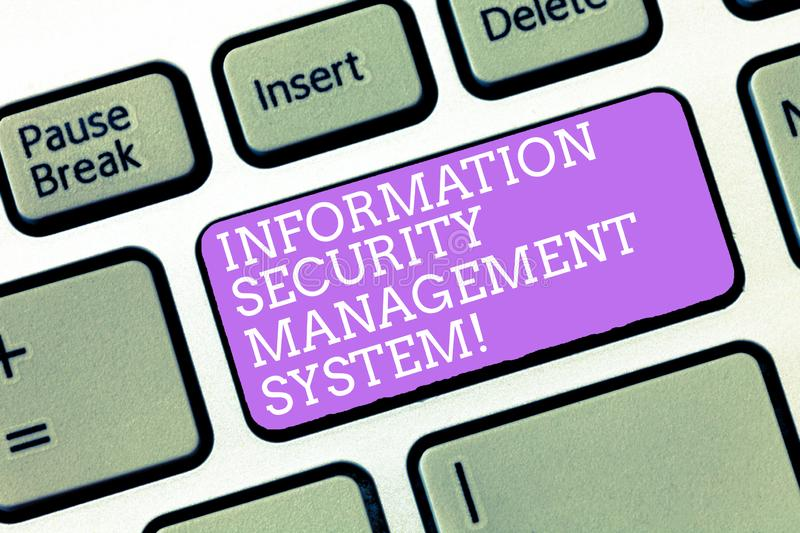 Handwriting text Information Security Management System. Concept meaning IT safety secure technology Keyboard key. Intention to create computer message royalty free stock image