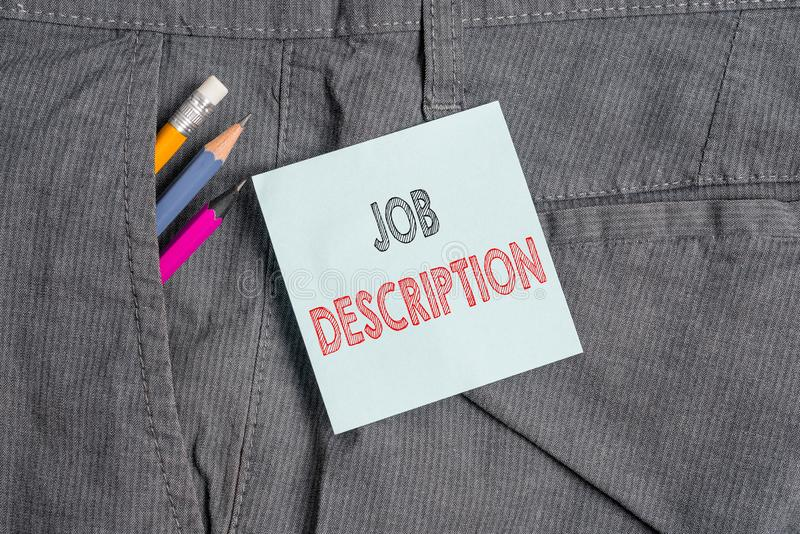 Handwriting text Job Description. Concept meaning a formal account of an employee s is responsibilities Writing. Handwriting text Job Description. Conceptual stock photo