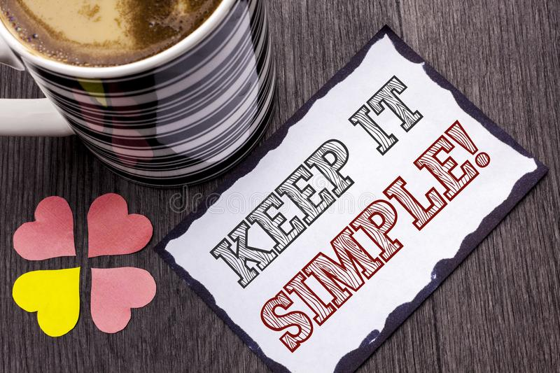 Handwriting text Keep It Simple Motivational Call. Concept meaning Simplify Things Easy Clear Concise Ideas written on Sticky Note. Handwriting text Keep It stock image