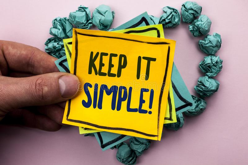 Handwriting text Keep It Simple Motivational Call. Concept meaning Simplify Things Easy Clear Concise Ideas written on Sticky Note. Handwriting text Keep It stock photography