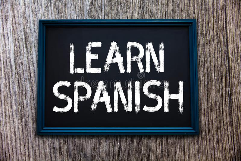 Handwriting text Learn Spanish. Concept meaning Translation Language in Spain Vocabulary Dialect Speech.  stock photo