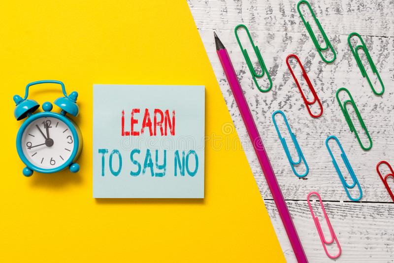 Handwriting text Learn To Say No. Concept meaning decline or refuse few things before you destroy yourself Notepad. Handwriting text Learn To Say No. Conceptual royalty free stock images
