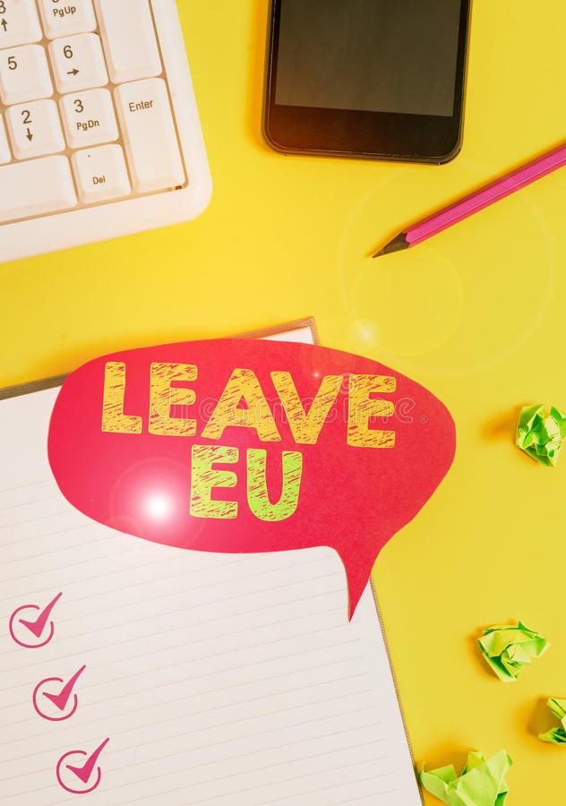Handwriting text Leave Eu. Concept meaning An act of a demonstrating to leave a country that belongs to Europe Empty red. Handwriting text Leave Eu. Conceptual stock image