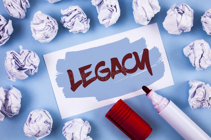 Handwriting text Legacy. Concept meaning Transmitted Received from an ancestor Money Properties given by will written on Painted S. Handwriting text Legacy stock image