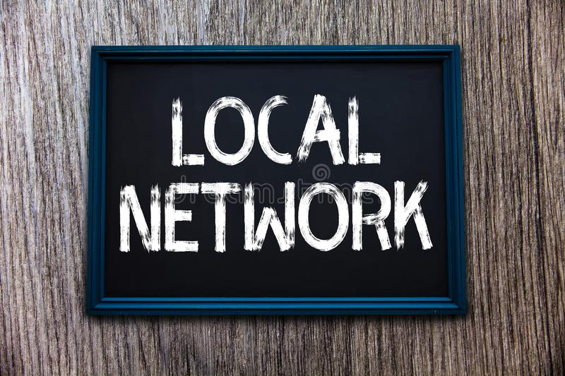 Handwriting text Local Network. Concept meaning Intranet LAN Radio Waves DSL Boradband Switch Connection.  stock image