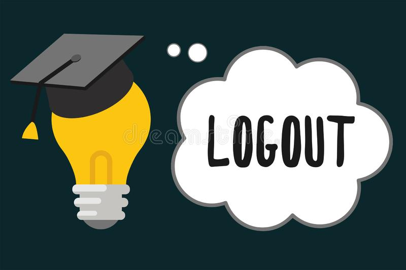Handwriting text Logout. Concept meaning go through procedures to conclude use of computer database or system.  stock illustration