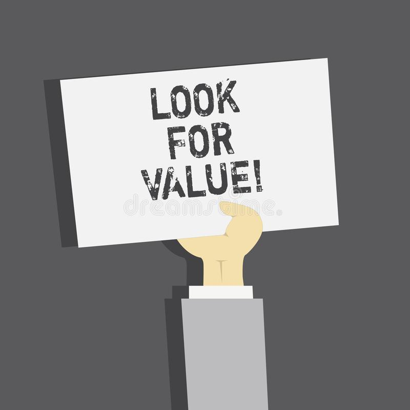 Handwriting text Look For Value. Concept meaning Seeking valuable business worthy investments revenues. Handwriting text Look For Value. Concept meaning Seeking stock illustration