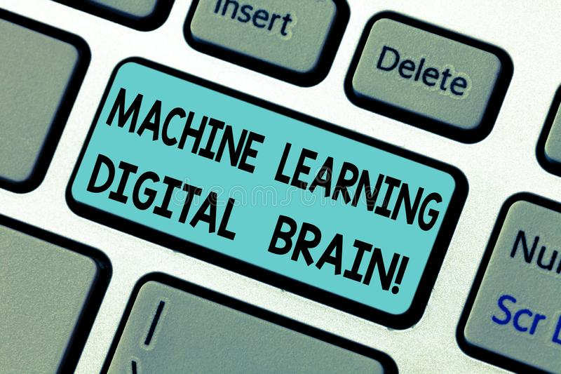 Handwriting text Machine Learning Digital Brain. Concept meaning Artificial Intelligence Digital education Keyboard key. Intention to create computer message stock images