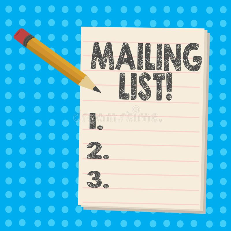 Handwriting text Mailing List. Concept meaning Names and addresses of showing you are going to send something. royalty free illustration