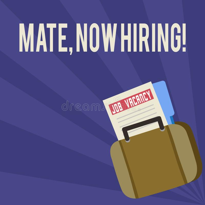 Handwriting text Mate Now Hiring. Concept meaning Workforce Wanted Employees Recruitment Announcement File Folder for stock illustration