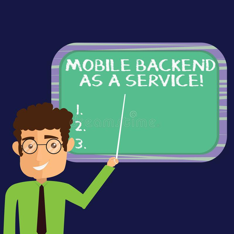 Handwriting text Mobile Backend As A Service. Concept meaning Mbaas Link web and mobile apps to cloud storage Man Standing Holding. Stick Pointing to Wall vector illustration