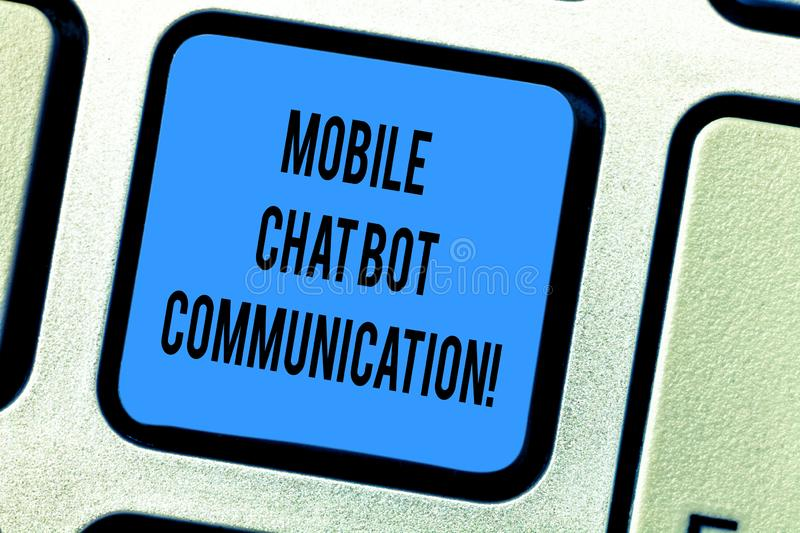 Handwriting text Mobile Chat Bot Communication. Concept meaning Artificial Intelligence Digital service Keyboard key. Intention to create computer message stock images