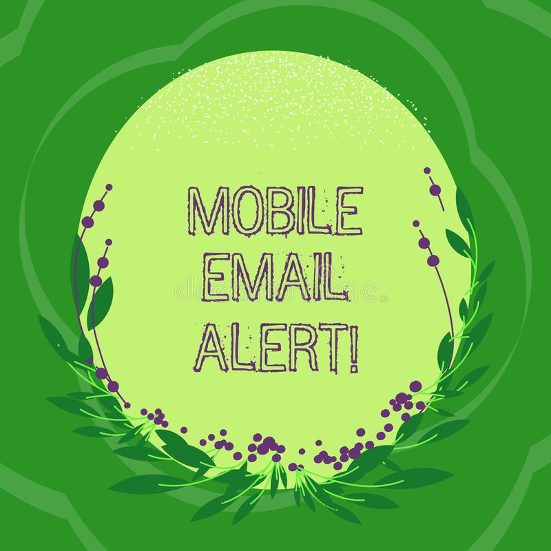 Handwriting text Mobile Email Alert. Concept meaning machine to demonstrating communication that is time sensitive Blank Color. Oval Shape with Leaves and Buds stock illustration