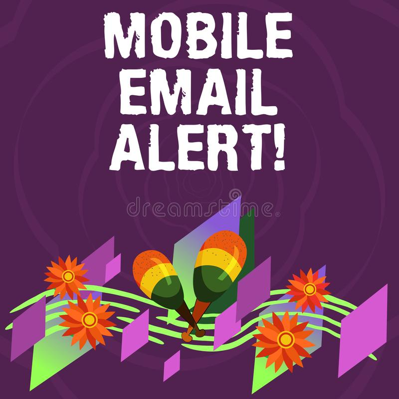 Handwriting text Mobile Email Alert. Concept meaning machine to demonstrating communication that is time sensitive Colorful. Instrument Maracas Handmade Flowers vector illustration
