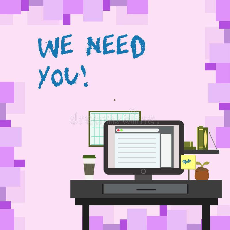 Handwriting text We Need You. Concept meaning asking someone to work together for certain job or target photo of. Handwriting text We Need You. Conceptual photo vector illustration