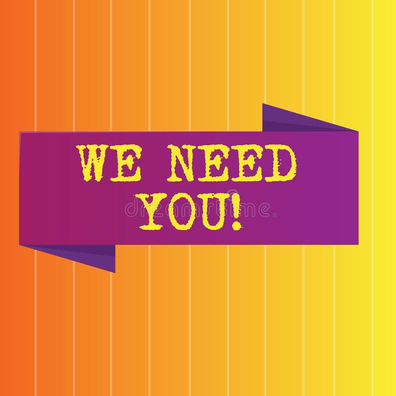 Handwriting text We Need You. Concept meaning asking someone to work together for certain job or target Blank Folded. Handwriting text We Need You. Conceptual stock illustration