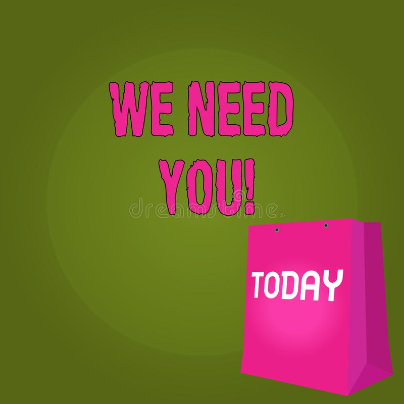Handwriting text We Need You. Concept meaning asking someone to work together for certain job or target Color Gift Bag. Handwriting text We Need You. Conceptual vector illustration