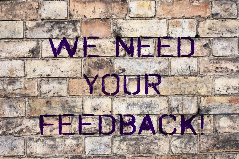 Handwriting text We Need Your Feedback. Concept meaning Give us your review thoughts comments what to improve. Handwriting text We Need Your Feedback. Concept stock image