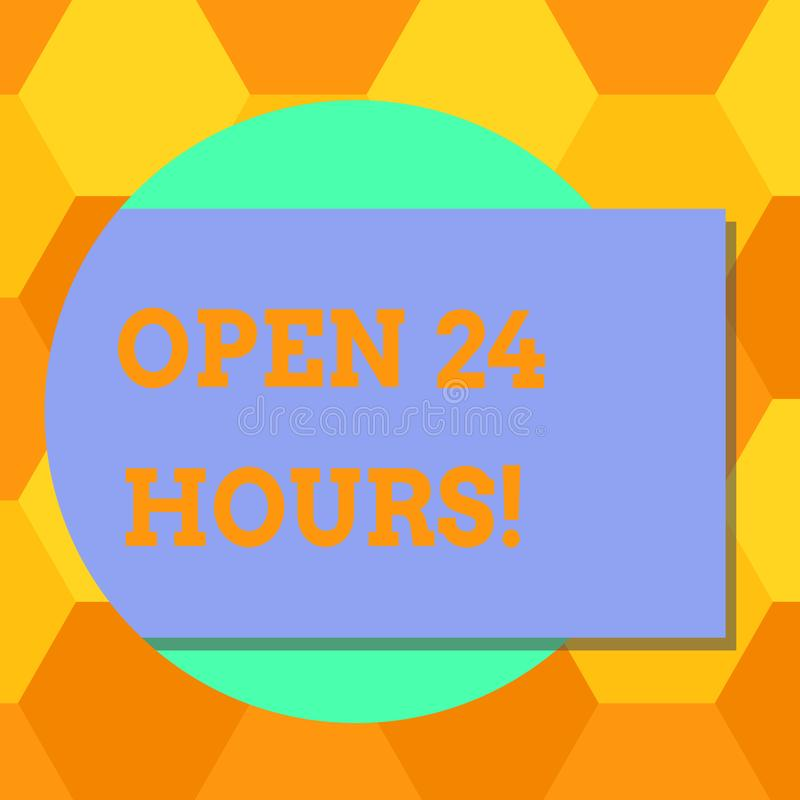 Handwriting text Open 24 Hours. Concept meaning Working all day everyday business store always operating Blank Rectangular Color royalty free illustration