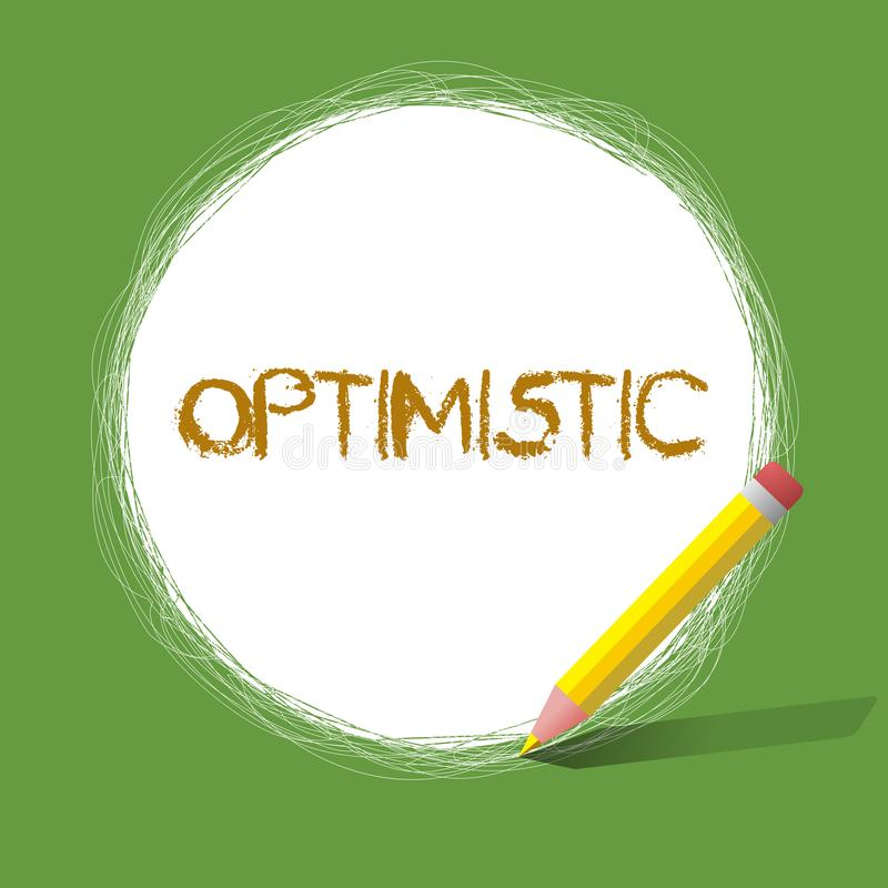 Handwriting text Optimistic. Concept meaning Hopeful and confident about the future Positive thinking.  royalty free illustration