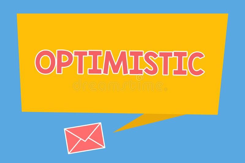 Handwriting text Optimistic. Concept meaning Hopeful and confident about the future Positive thinking.  vector illustration