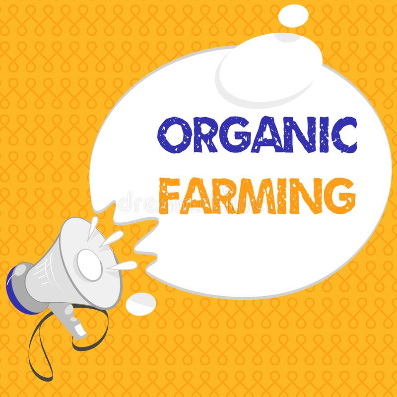 Handwriting text Organic Farming. Concept meaning an integrated farming system that strives for sustainability.  vector illustration