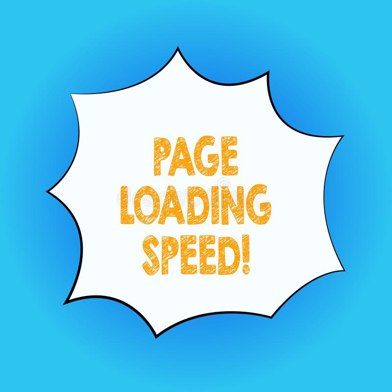 Handwriting text Page Loading Speed. Concept meaning time it takes to download and display content of web Blank Color Explosion. Blast Scream Speech Bubble stock illustration