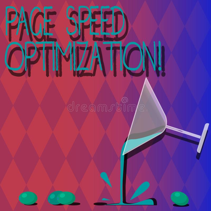 Handwriting text Page Speed Optimization. Concept meaning Improve the speed of content loading in a webpage Cocktail. Wine Glass Pouring Liquid with Splash vector illustration