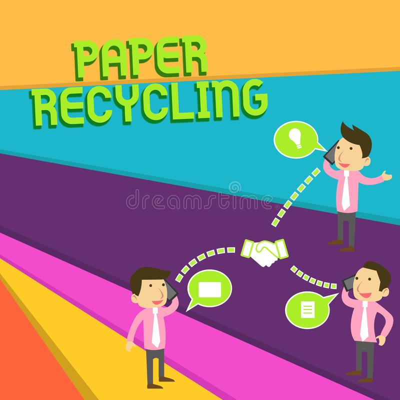 Handwriting text Paper Recycling. Concept meaning Using the waste papers in a new way by recycling them Businessmen. Handwriting text Paper Recycling. Conceptual stock illustration