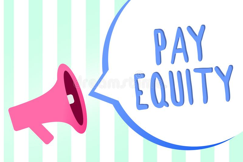 Handwriting text Pay Equity. Concept meaning eliminating sex and race discrimination in wage systems Megaphone loudspeaker stripes. Background important message royalty free illustration