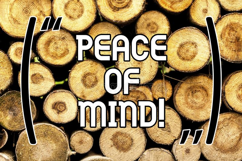 Handwriting text Peace Of Mind. Concept meaning To be peaceful happy with things you have done and accomplish Wooden. Background vintage wood wild message ideas stock images