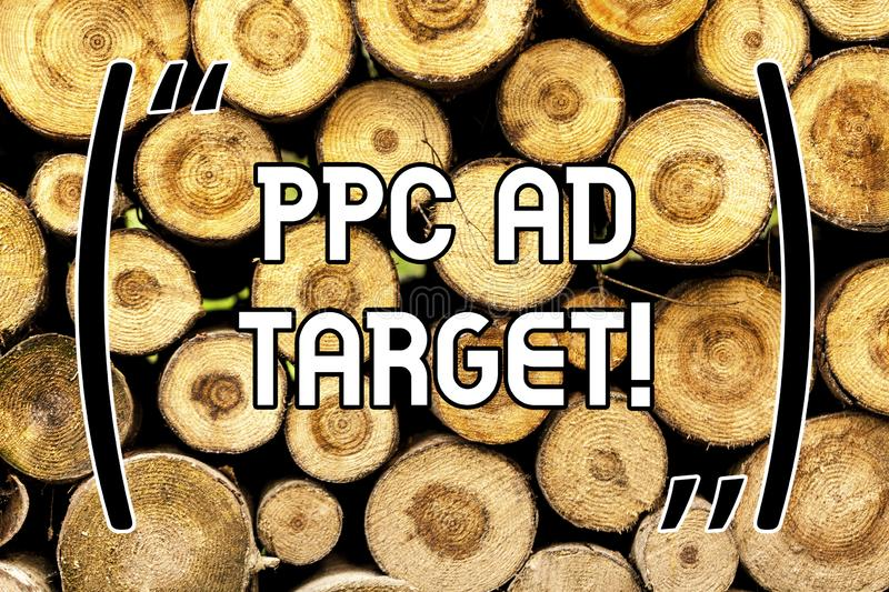 Handwriting text Ppc Ad Target. Concept meaning Pay per click advertising marketing strategies online campaign Wooden. Background vintage wood wild message stock photos