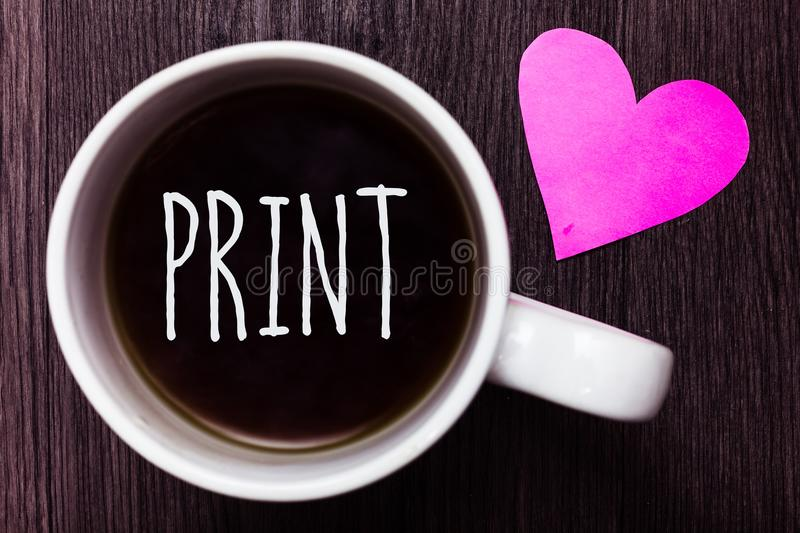 Handwriting text Print. Concept meaning Produce letter numbers symbols on paper by machine using ink or toner Mug coffee lovely th. Oughts ideas love hart stock photo